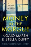 Money in the Morgue - Stella Duffy, Ngaio Marsh