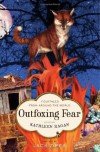 Outfoxing Fear: Folktales from Around the World (Aesop Prize (Awards)) - Jack Zipes;Kathleen Ragan