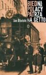 Biedni Polacy patrzą na Getto - Jan Błoński