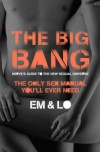 The Big Bang: Nerve's Guide to the Sexual Universe - Emma Taylor, Lorelei Sharkey