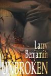 Unbroken - Larry Benjamin