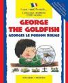 George the Goldfish. Lone Morton - Lone Morton