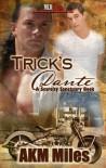 Trick's Dante (Scarcity Sanctuary, #5) - A.K.M. Miles