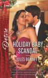 Holiday Baby Scandal (Mafia Moguls) - Jules Bennett