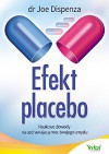 Efekt placebo - Dispenza Joe