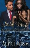 Black Magic: BWWM Billionaire Romance - Aaliyah Jackson