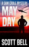 May Day - Scott Bell