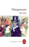Bel-Ami - Guy de Maupassant, Jacques Laurent