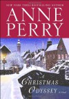 A Christmas Odyssey: A Novel - Anne Perry