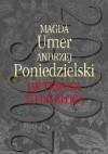 Jak trwoga to do bloga - Magda Umer, Andrzej Poniedzielski