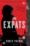 The Expats: A Novel - Chris Pavone
