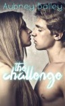 The Challenge - Aubrey Bailey