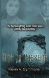 Rite of Passage - Kevin V. Symmons