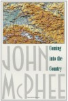 Coming into the Country - John McPhee