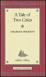 A Tale of Two Cities (Collector's Library) - Sam Gilpin, Hablot Knight Browne, Charles Dickens