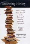 Outwitting History - Aaron Lansky