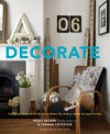 Decorate: 1,000 Design Ideas for Every Room in Your Home - Holly Becker, Joanna Copestick