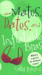 Mates, Dates, and Inflatable Bras - Cathy Hopkins