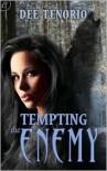 Tempting the Enemy (Resurrection, #1) - Dee Tenorio