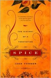 Spice: The History of a Temptation -