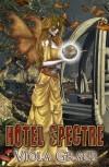 Hotel Spectre - Viola Grace