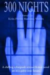300 Nights - Kriss Perras Running Waters