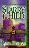 The Starry Child - Lynn Hanna