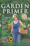 The Garden Primer: Second Edition - Barbara Damrosch