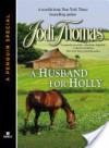 A Husband for Holly - Jodi Thomas