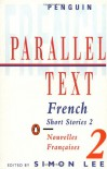 French Short Stories 2: Parallel Text - Simon Lee