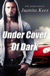 Under Cover Of Dark (Tag Raiders Book 2) - Juanita Kees
