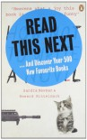 Read This Next: And Discover Your 500 New Favourite Books - Sandra Newman, Howard Mittelmark
