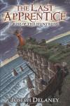 The Last Apprentice: Rise of the Huntress (Book 7) - Joseph Delaney