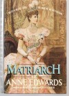 Matriarch: Queen Mary and the House of Windsor - Anne Edwards