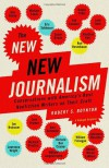 The New New Journalism: Conversations with America's Best Nonfiction Writers on Their Craft - Robert Boynton