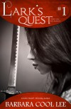 Lark's Quest (The Deeds of the Ariane Novellas #1) - Barbara Cool Lee