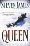 The Queen - Steven James