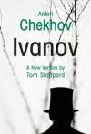 Ivanov - Anton Chekhov, Tom Stoppard