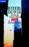 Feuerzeit - Jeffery Deaver