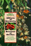 Millions Of Monarchs, Bunches Of Beetles: How Bugs Find Strength In Numbers - Gilbert Waldbauer