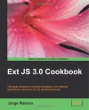 Ext Js 3.0 Cookbook - Jorge Ramon