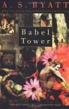 Babel Tower  - A.S. Byatt
