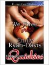 We Three Kinks - Emily Ryan-Davis