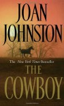 The Cowboy - Joan Johnston