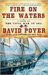 Fire On The Waters - David Poyer