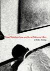 Kung Makakain Lang ang Bawat Pahina ng Libro - Kiko Ansing