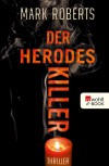 Der Herodes-Killer - Mark Roberts