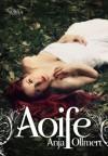 Aoife - Anja Ollmert
