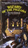 The Wizard Of The Pigeons - Megan Lindholm