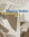 The North American City - Maurice Yeates